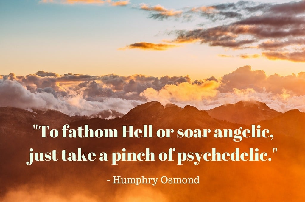 "Humphry Osmond first coined the term ""psychedelic"" in 1957 in a competition of rhymes with Aldous Huxley."