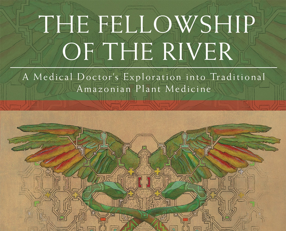 The Fellowship of the River: A Conversation about Ayahuasca Healing with Joe Tafur, MD