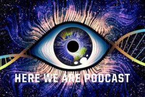 Here We Are Podcast